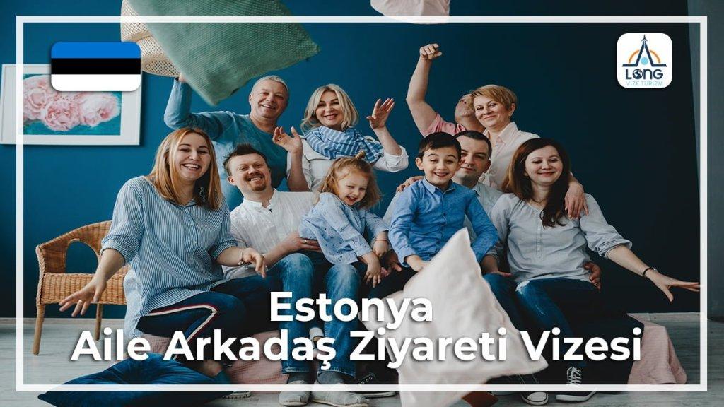Aile Arkadaş Ziyareti Vizesi Estonya