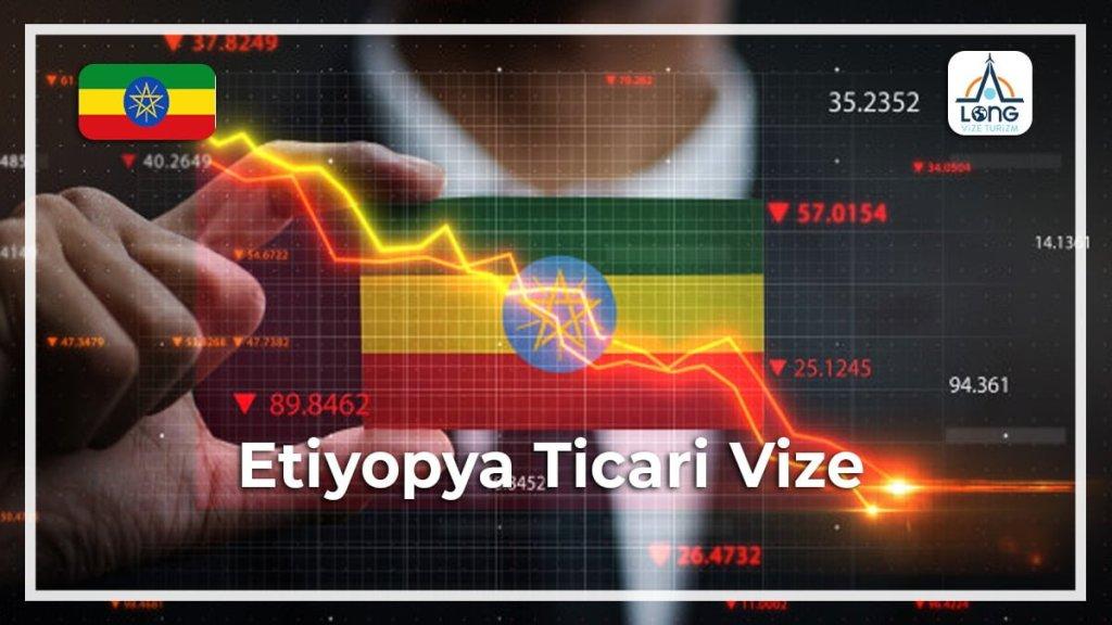 Ticari Vize Etiyopya