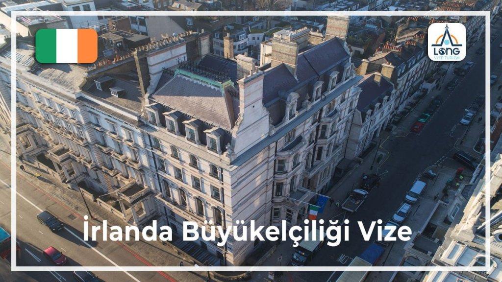 Büyükelçiliği Vize İrlanda