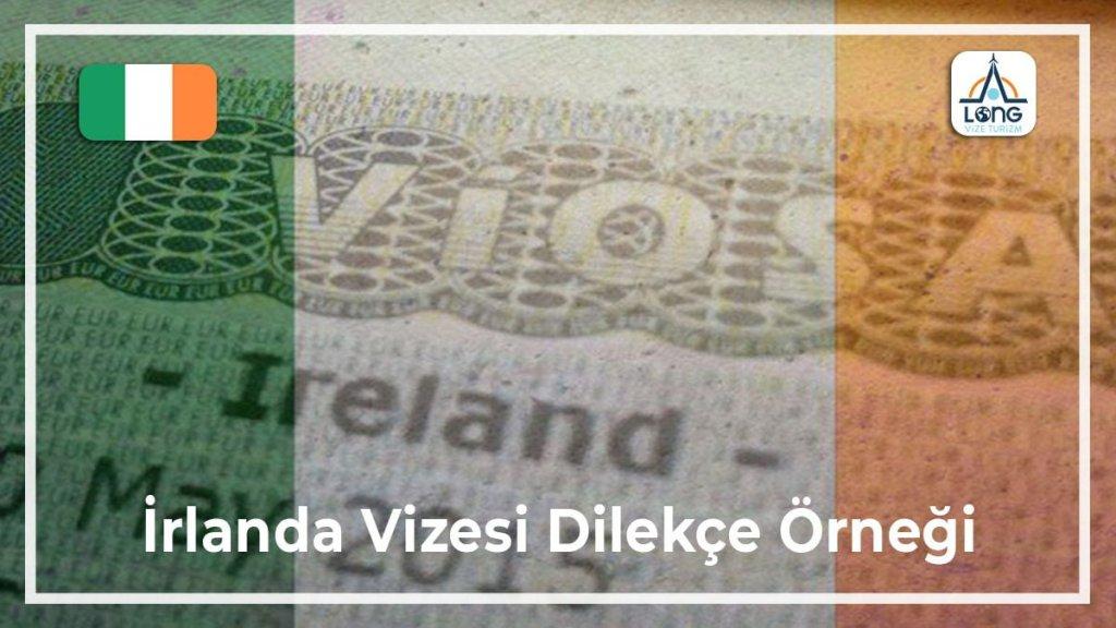 Vizesi Dilekçe Örneği İrlanda