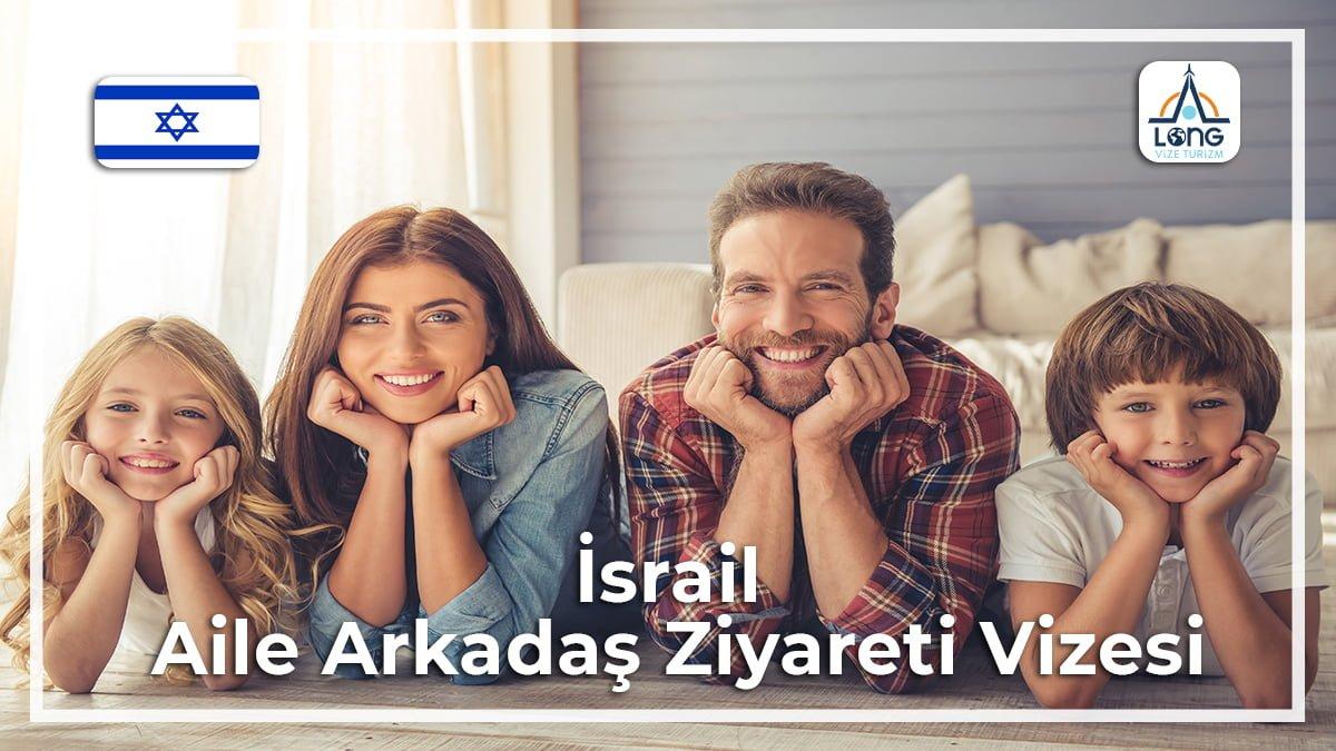 Aile Arkadaş Ziyareti Vizesi İsrail