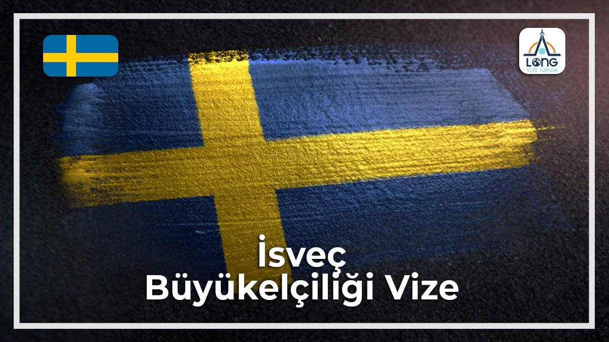 Büyükelçiliği Vize İsveç