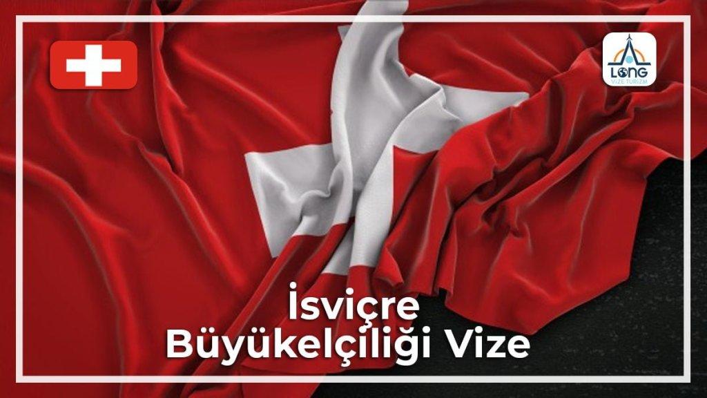 Büyükelçiliği Vize İsviçre