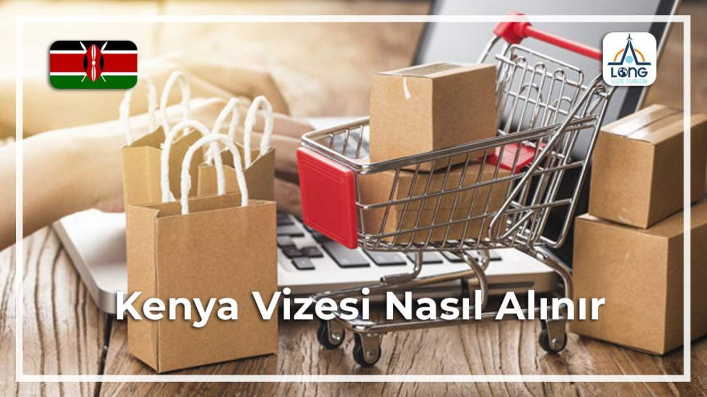 Vizesi Nasıl Alınır Kenya