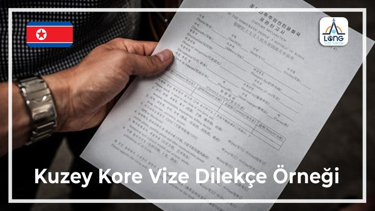 Dilekçe Vizesi Örneği Kuzey Kore