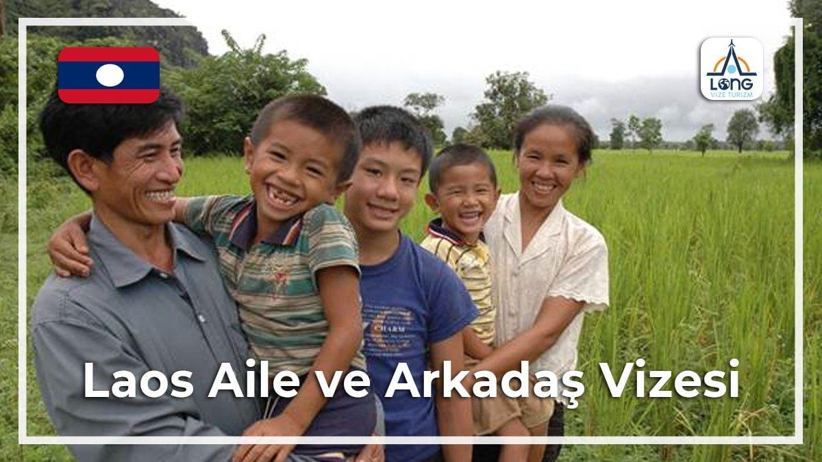 Aile Arkadaş Vizesi Laos