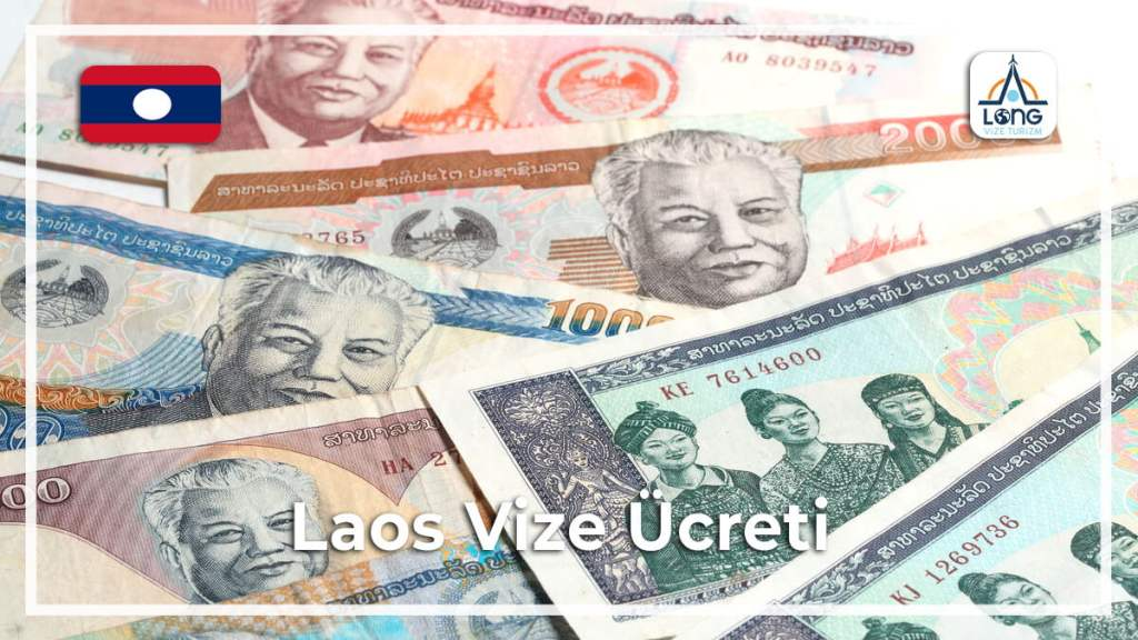Vize Ücreti Laos