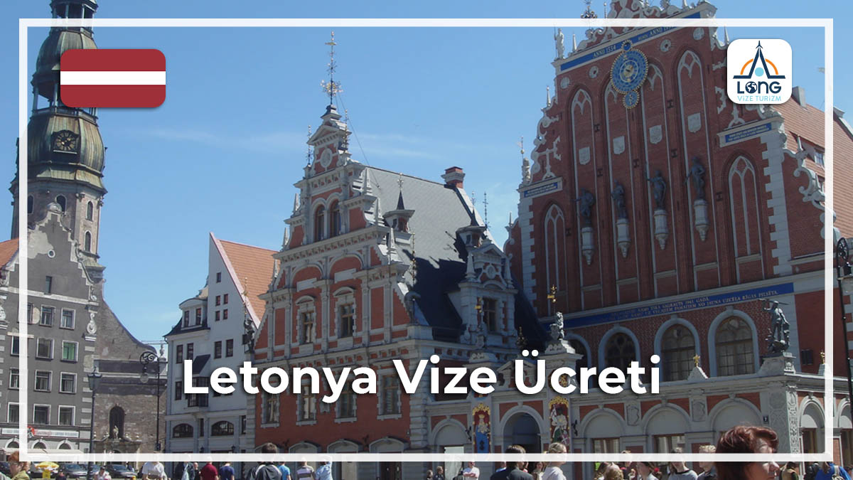 Vize Ücreti Letonya