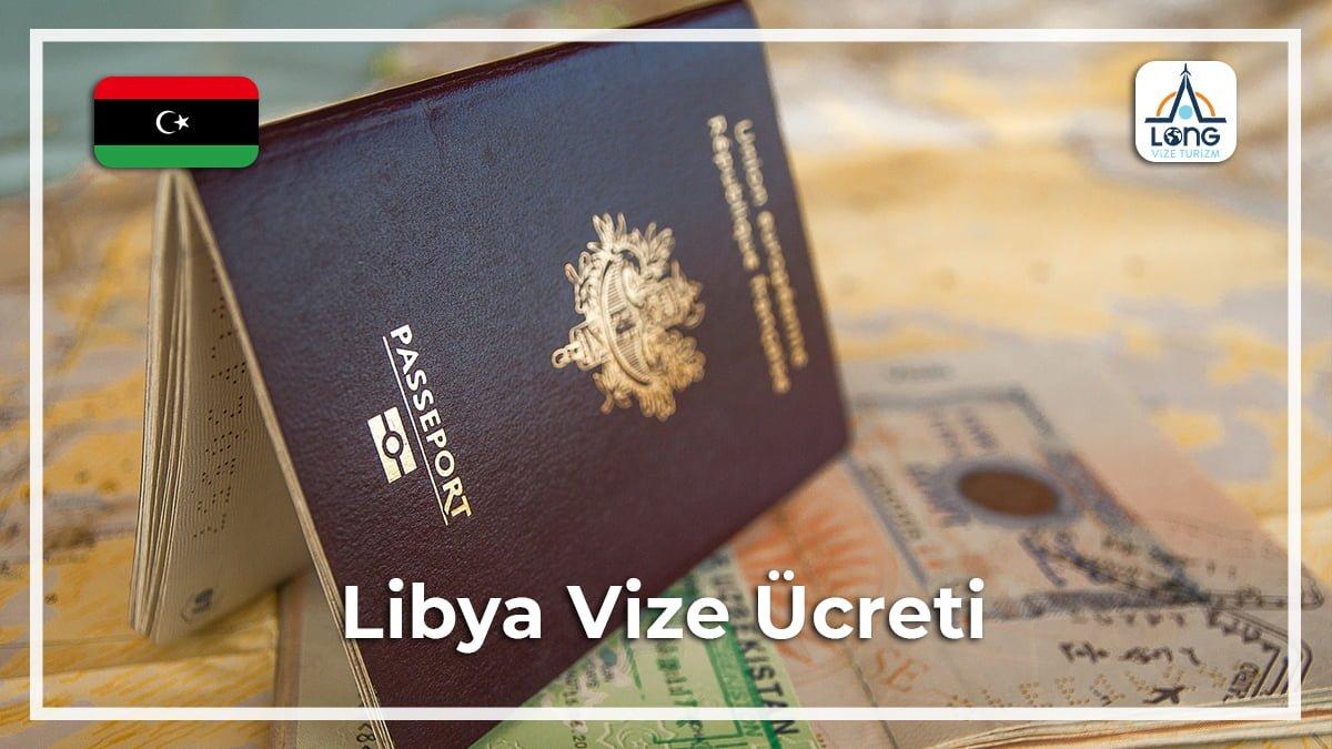 Vize Ücreti Libya
