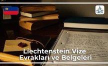 Liechtenstein Vizesi İçin Gerekli Belgeler Ve Evraklar