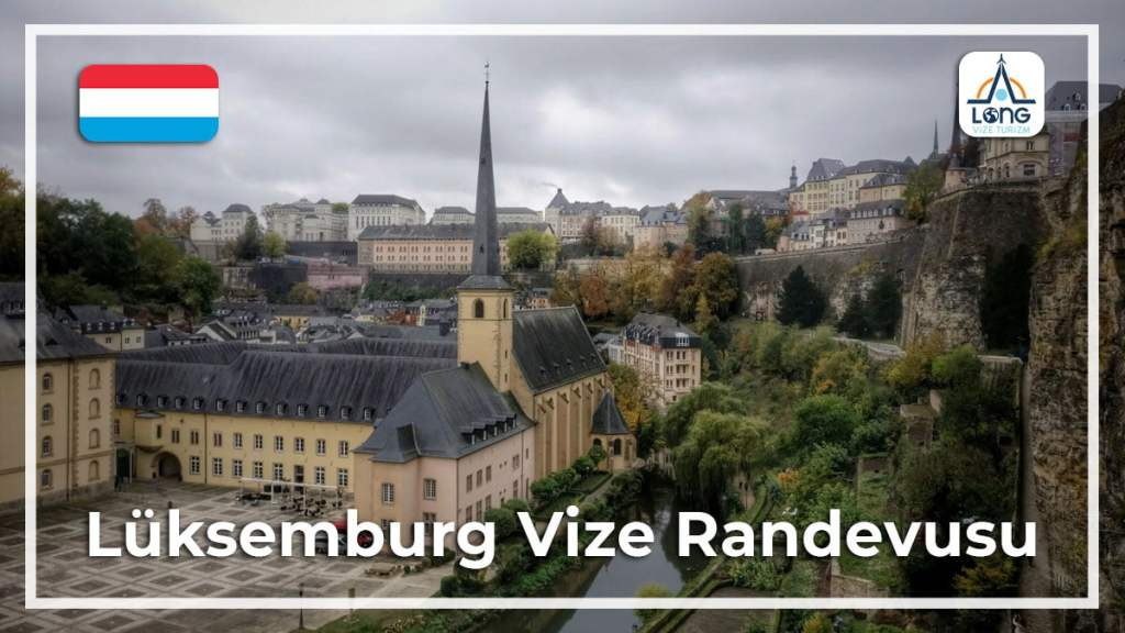 Vize Randevusu Lüksemburg