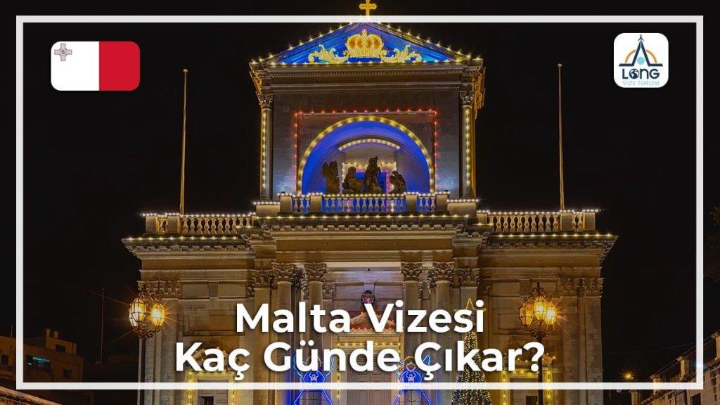 Vizesi Kaç Günde Çıkar Malta