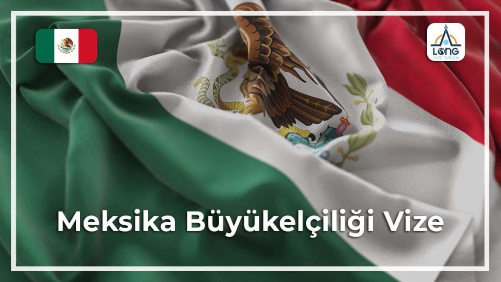 Büyükelçiliği Vize Meksika