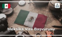 Meksika Vize Başvurusu