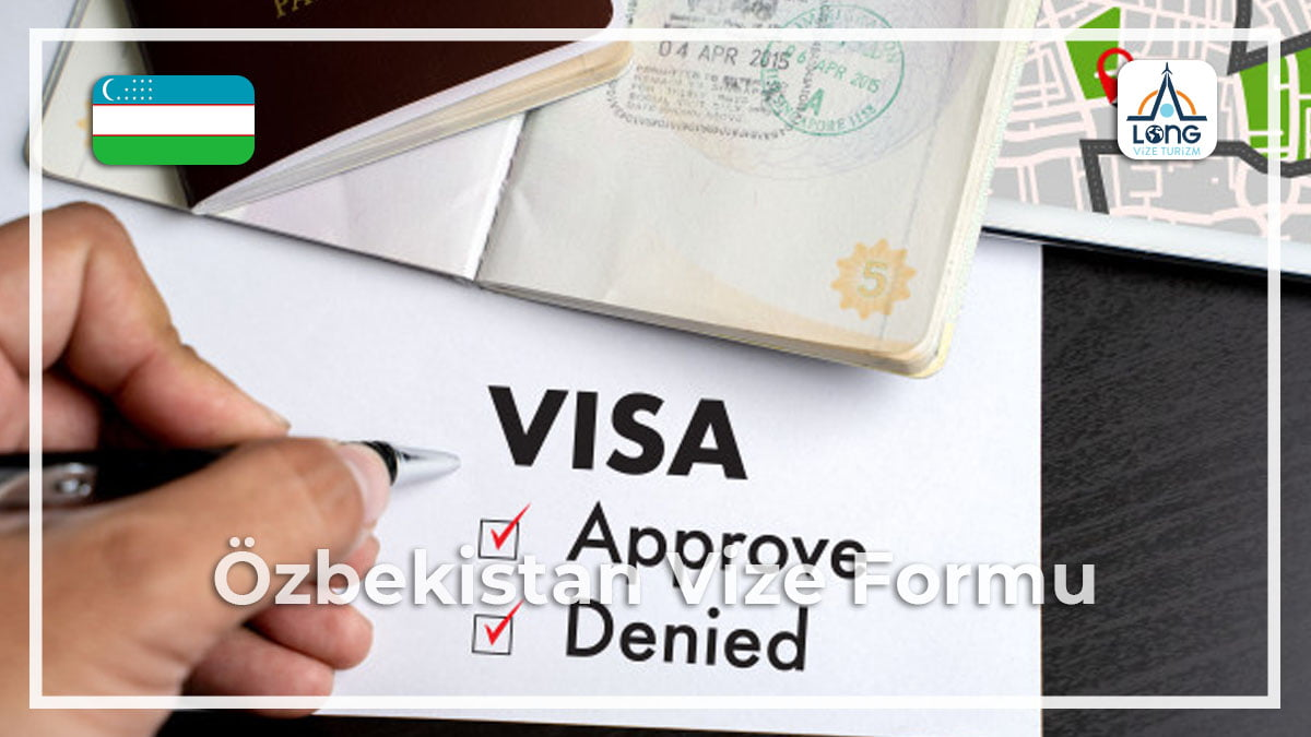 Vize Formu Özbekistan