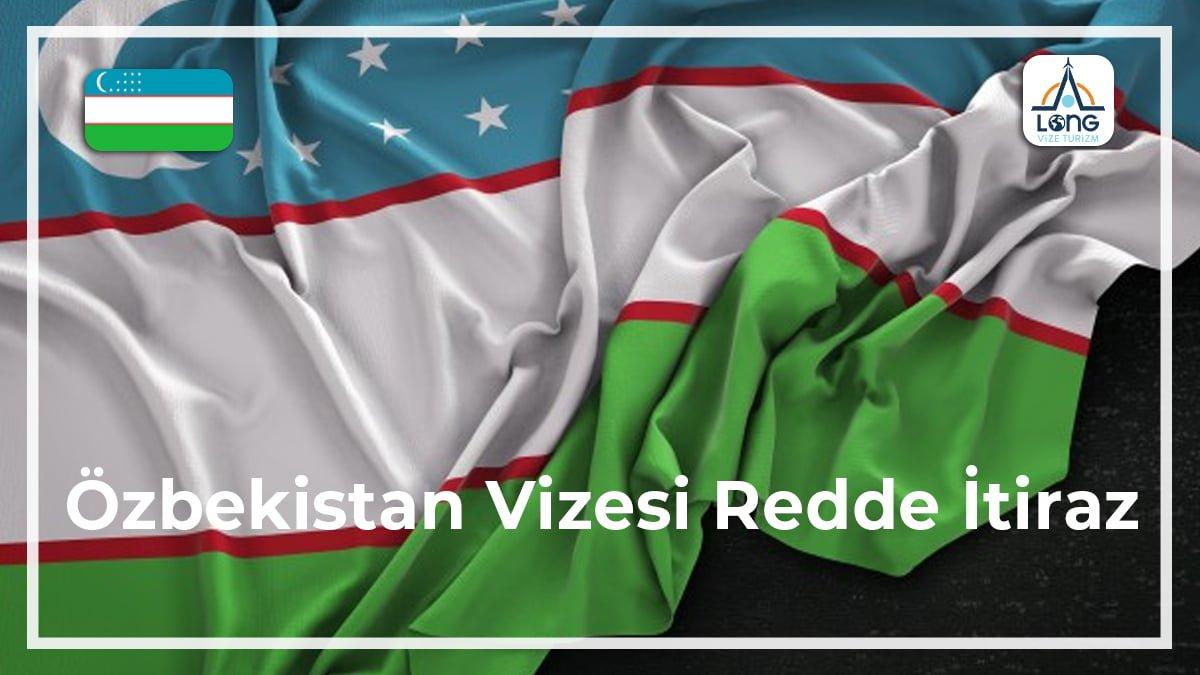 Vizesi Redde İtiraz Özbekistan