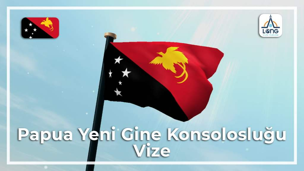 Konsolosluğu Vize Papua Yeni Gine