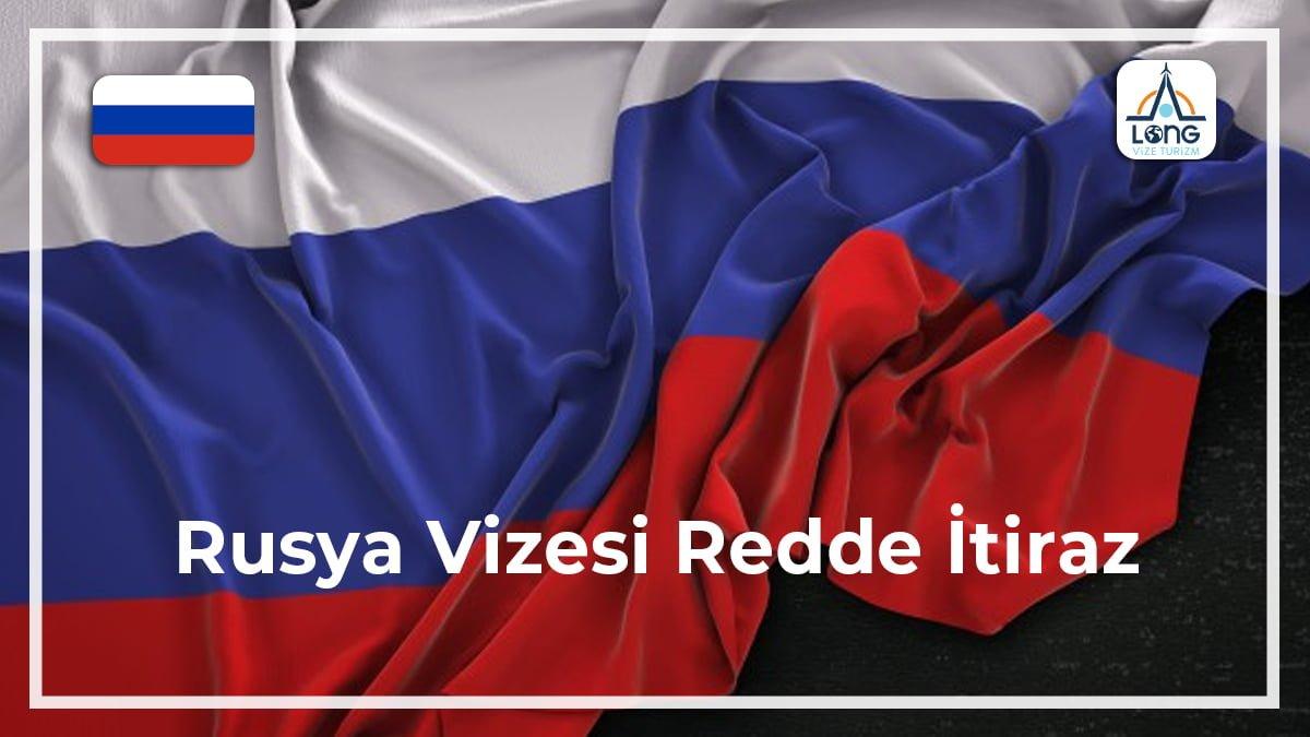 Vizesi Redde İtiraz Rusya
