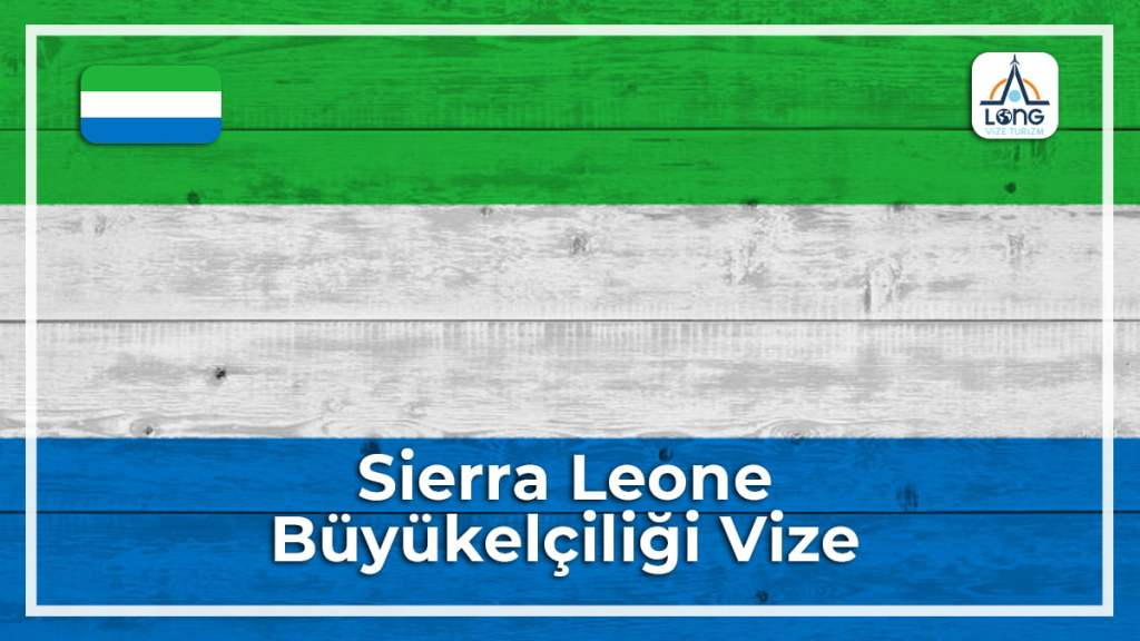 Büyükelçiliği Vize Sierra Leone