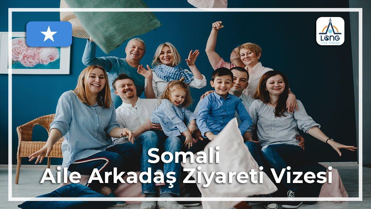 Aile Arkadaş Ziyareti Vizesi Somali