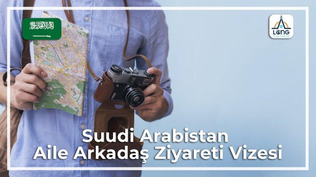 Aile Arkadaş Ziyareti Vizesi Suudi Arabasitan