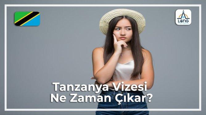 Ne Zaman Çıkar Vizesi Tanzanya