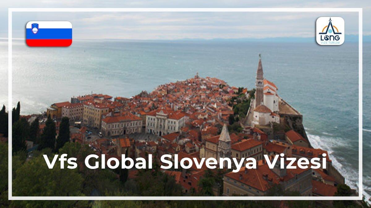 Slovenya Vizesi Vfs Global