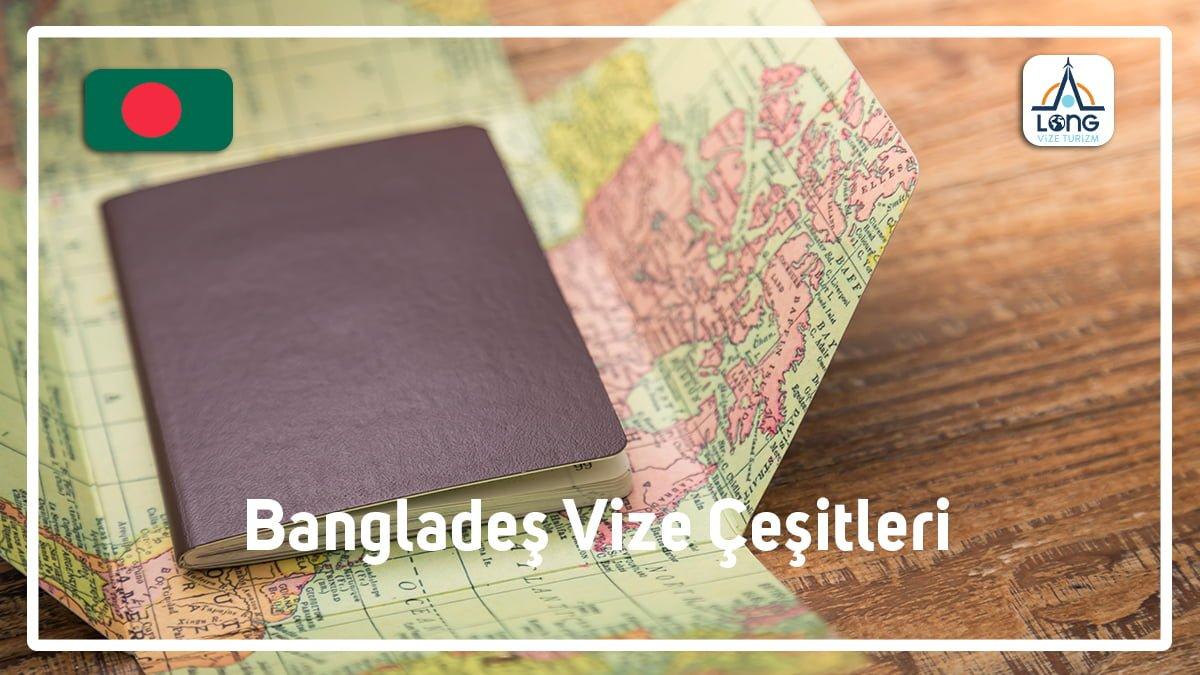 Vize Çeşitleri Bangladeş