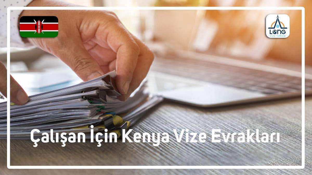 Kenya Çalışan İçin Vize Evrakları