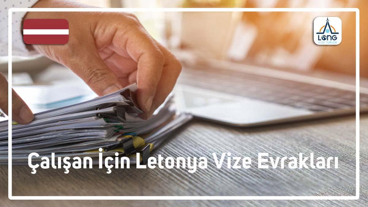 Letonya Vize Evrakları Çalışan İçin