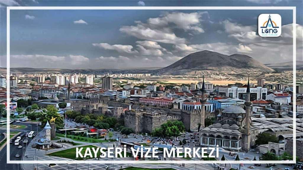 Vize Merkezi Kayseri