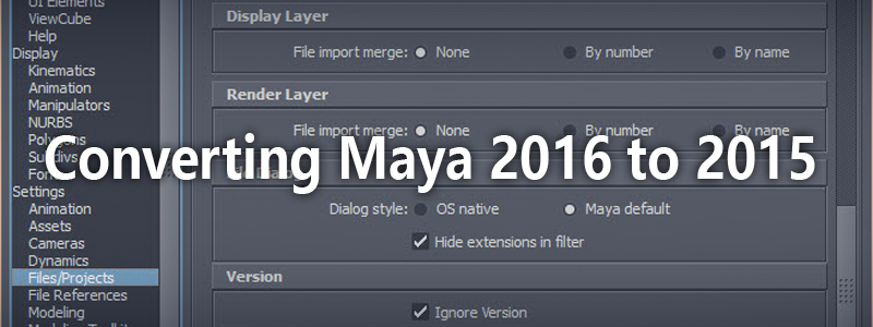 Convert Maya file from 2016 to 2015.
