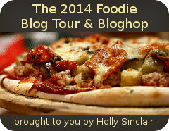2014 Foodie Blog Tour & Blog Hop