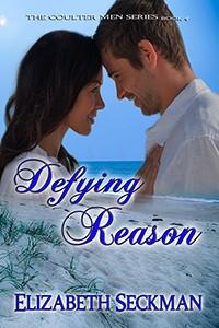 Defying Reason