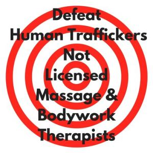 defeat human traffickers not massage therapists
