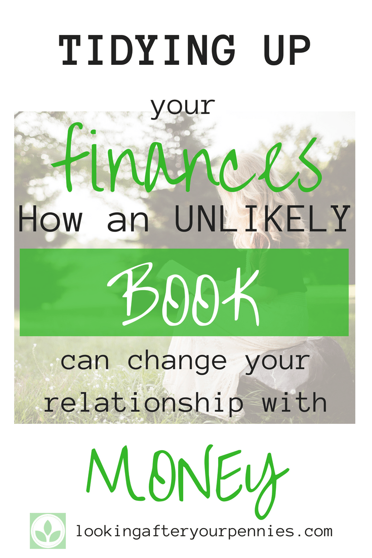 Learn how I used the Konmari method to organise and tidy up my finances. This book will get your organizing your home, your work and your budget to achieve a more joyful life. #konmari #tidyingup #budget #finances #lookingafteryourpennies