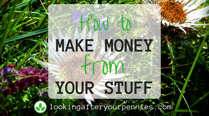 How To Make Money From Your Stuff