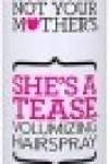 Spray De Volume She's A Tease - Not Your Mother's