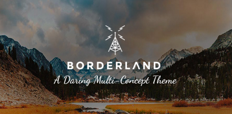Borderland a Daring Multi-Concept WordPress Theme