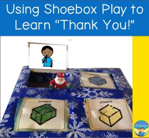 shoebox play, autism, speech therapy, manners