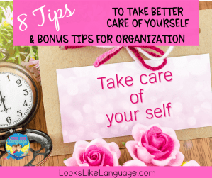 8 tips for self-care and organization
