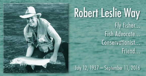 Robert Leslie Way :: The LOONS Flyfishing Club