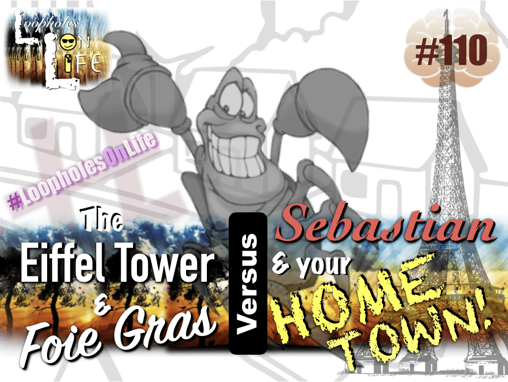 """The Eiffel Tower & Foie Gras vs. Sebastian & your Hometown!"" #110"