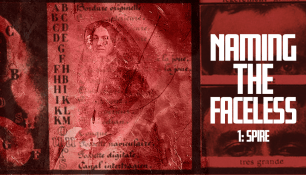 """A red banner with a decaying public domain photo of a woman overlaid with unitelligible text. To the right we can see two photographs of a man's eyes. The title """"Naming The Faceless"""" is overlaid in bold white text."""