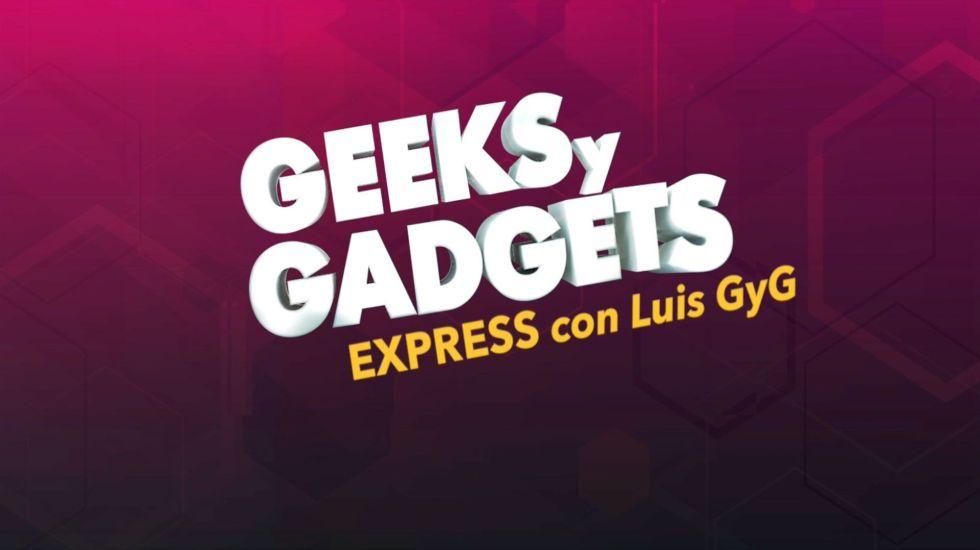 Geeks y Gadget Express