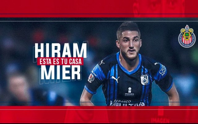 Chivas anuncia a Hiram Mier como refuerzo