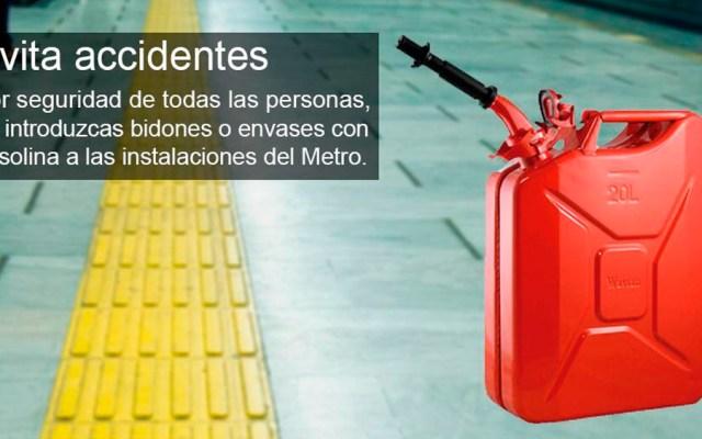 Metro prohíbe ingreso de recipientes con combustible - Foto de @MetroCDMX