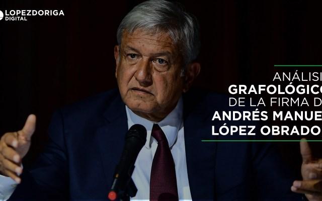 Análisis grafológico de la firma de López Obrador