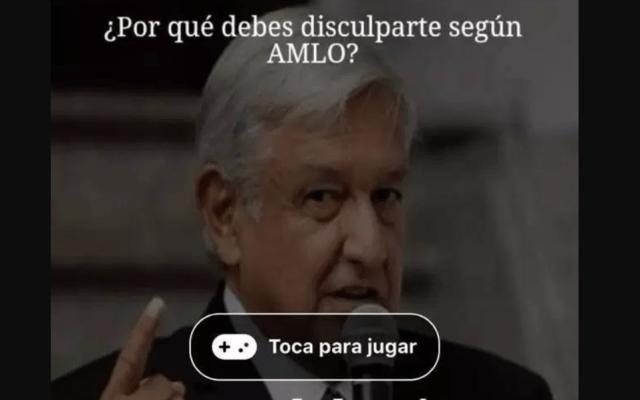 """""""¿Por qué debes disculparte según AMLO?"""" podría robar información de usuarios de Facebook"""