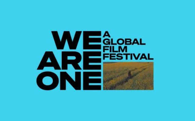 'We Are One' anuncia festival de cine online con más de 100 películas - Foto de We Are One Film Festival